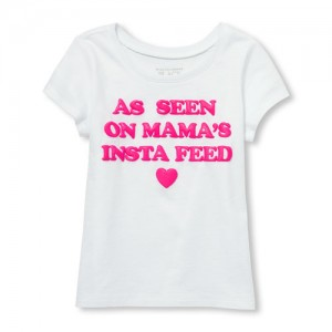 Baby And Toddler Girls Short Sleeve Puff Print 'As Seen On Mama's Insta Feed' Graphic Tee