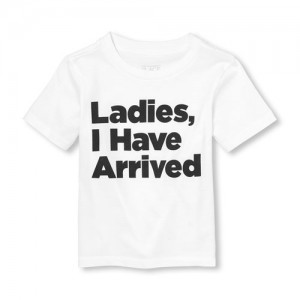 Baby And Toddler Boys Short Sleeve Ladies, I Have Arrived Graphic Tee