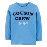 Cousin Crew For Life Jersey Tee